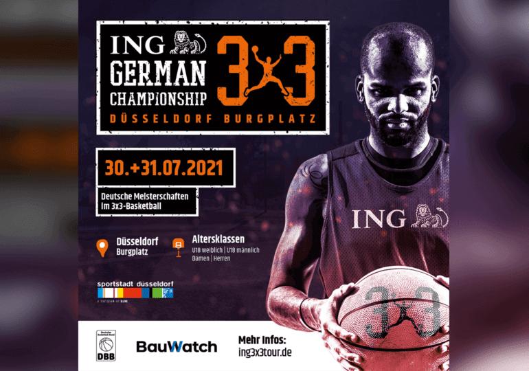 ING 3x3 German Championship am 30. und 31. Juli 2021 in Düsseldorf